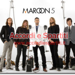 Testo, Accordi e Tablatura per Chitarra di She Will Be Loved – Maroon 5