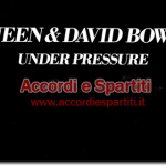 Testo, Accordi e Tablatura per Chitarra di Under Pressure – Queen & David Bowie