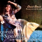 Testo e Accordi per Chitarra di The Man Who Sold The World – David Bowie (Nirvana)